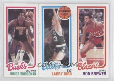 1980-81 Topps #JBLBRB - Junior Bridgeman, Larry Bird, Ron Brewer