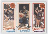 John Roche, Clifford Ray, Ben Poquette