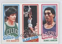 Pete Maravich, Slam Dunk Stars (Lloyd Free), Dennis Johnson