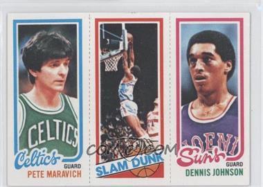 1980-81 Topps #PMWFDJ - Pete Maravich, Slam Dunk Stars (Lloyd Free), Dennis Johnson