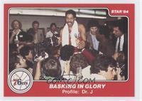 Basking in Glory (Julius Erving)