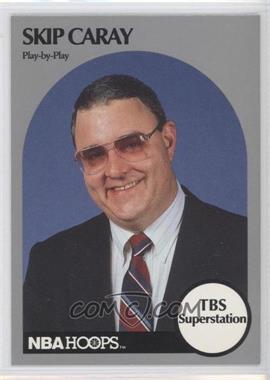 1990-91 NBA Hoops Announcers - [Base] #SKCA - Skip Caray
