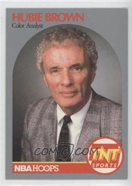 1990-91 NBA Hoops Announcers #HUBR - Hubie Brown