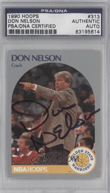 1990-91 NBA Hoops #313 - Don Nelson [PSA/DNACertifiedAuto]