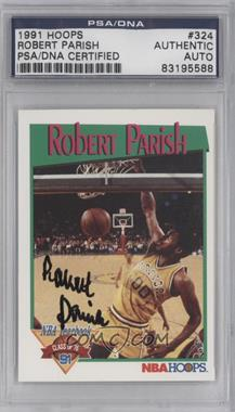 1991-92 NBA Hoops - [Base] #324 - Robert Parish [PSA/DNA Certified Auto]