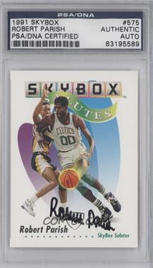 1991-92 Skybox #575 - Robert Parish [PSA/DNA Certified Auto]
