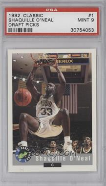1992-93 Classic Draft Picks #1 - Shaquille O'Neal [PSA 9]
