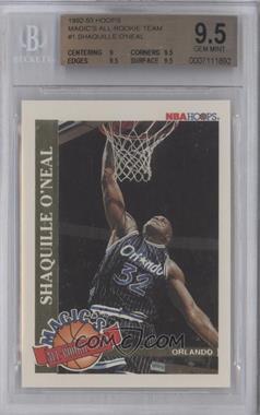 1992-93 NBA Hoops Magic's All-Rookie Team #1 - Shaquille O'Neal [BGS9.5]