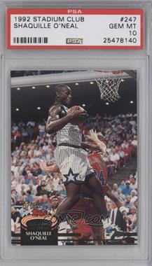 1992-93 Topps Stadium Club - [Base] #247 - Shaquille O'Neal [PSA 10]