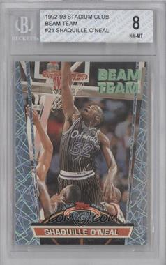 1992-93 Topps Stadium Club - Beam Team #21 - Shaquille O'Neal [BGS 8]