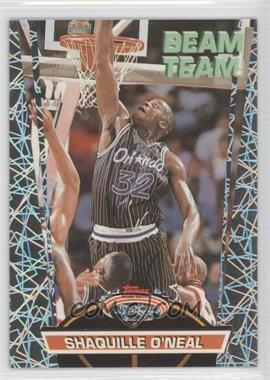 1992-93 Topps Stadium Club Beam Team #21 - Shaquille O'Neal