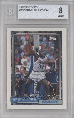 1992-93 Topps #362 - Shaquille O'Neal [BGS 8]