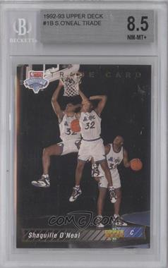 1992-93 Upper Deck #1b - Shaquille O'Neal Trade Card [BGS 8.5]