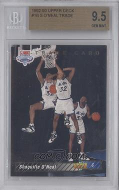 1992-93 Upper Deck #1b - Shaquille O'Neal Trade Card [BGS 9.5]