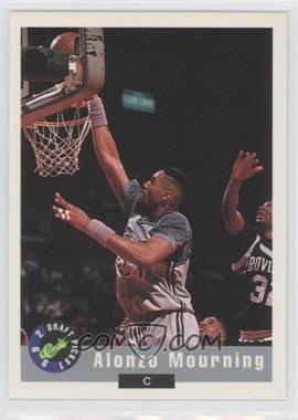 1992 Classic Draft Picks #2 - Alonzo Mourning