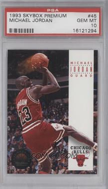 1993-94 Skybox Premium #45 - Michael Jordan [PSA10]