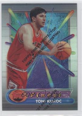 1994-95 Topps Finest Refractor #320 - Toni Kukoc