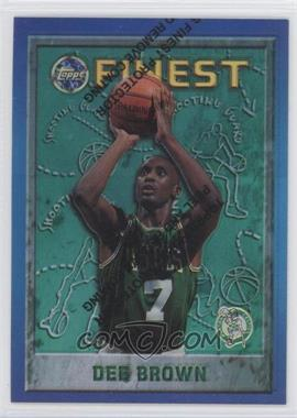 1995-96 Topps Finest Refractor #29 - Dee Brown
