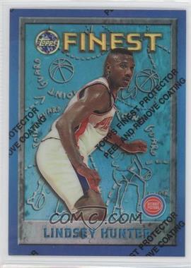 1995-96 Topps Finest Refractor #98 - Lindsey Hunter