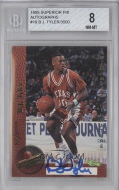 1995 Classic Superior Pix Autographs #19 - B.J. Tyler /3000 [BGS8]