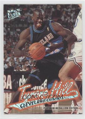 1996-97 Fleer Ultra - [Base] - Platinum Medallion Edition #P-165 - Tyrone Hill