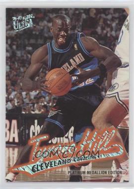 1996-97 Fleer Ultra Platinum Medallion Edition #P-165 - Tyrone Hill