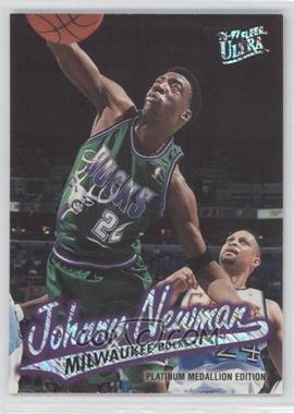 1996-97 Fleer Ultra Platinum Medallion Edition #P-211 - Johnny Newman