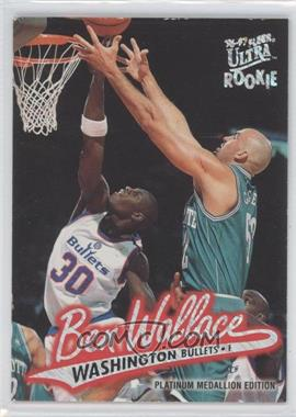 1996-97 Fleer Ultra Platinum Medallion Edition #P-263 - Ben Wallace