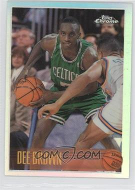 1996-97 Topps Chrome - [Base] - Refractor #46 - Dee Brown