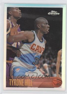 1996-97 Topps Chrome Refractor #185R - Tyrone Hill