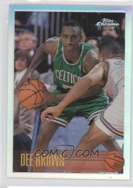 1996-97 Topps Chrome Refractor #46 - Dee Brown