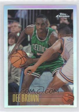 1996-97 Topps Chrome Refractor #46R - Dee Brown