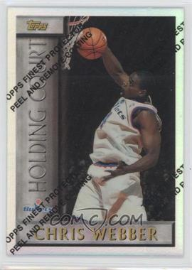 1996-97 Topps Holding Court Refractor #HC9 - Chris Webber