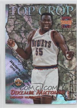 1996-97 Topps Stadium Club Top Crop #TC 2 - Dikembe Mutombo, Alonzo Mourning