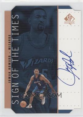 1998-99 SP Authentic Sign of the Times Bronze #HW - Juwan Howard
