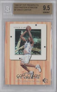 1998-99 SP Top Prospects Destination Stardom #2 - Vince Carter [BGS 9.5]