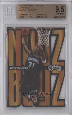 1998-99 Skybox Thunder - Noyz Boyz #5NB - Kevin Garnett [BGS9.5]