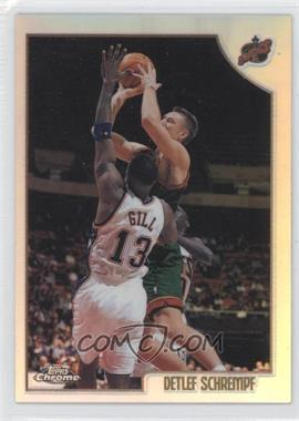 1998-99 Topps - Chrome Preview - Refractor #19 - Detlef Schrempf