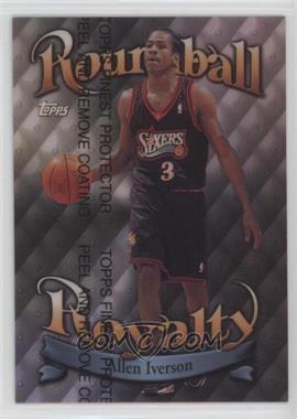 1998-99 Topps - Roundball Royalty - Refractor #R4 - Allen Iverson