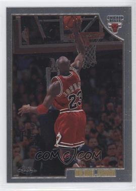 1998-99 Topps Chrome Preview #77 - Michael Jordan