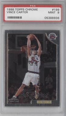 1998-99 Topps Chrome #199 - Vince Carter [PSA 9]