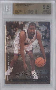 1998-99 Upper Deck Black Diamond - [Base] #120 - Vince Carter [BGS 9.5]