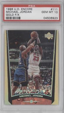 1998-99 Upper Deck Encore - [Base] - F/X #111 - Michael Jordan /125 [PSA10]