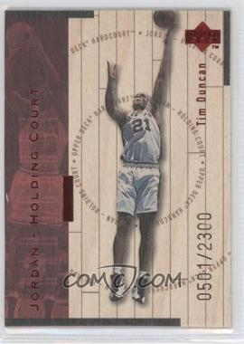 1998-99 Upper Deck Hardcourt - Jordan - Holding Court - Red #J24 - Tim Duncan, Michael Jordan /2300