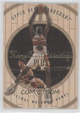 1998-99 Upper Deck Hardcourt Home Court Advantage Plus #18 - Dikembe Mutombo /500