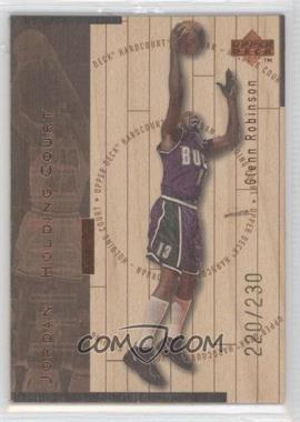 1998-99 Upper Deck Hardcourt Jordan - Holding Court Bronze #J15 - Glenn Robinson, Michael Jordan /230