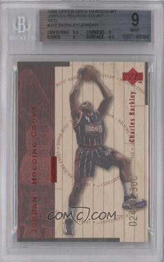 1998-99 Upper Deck Hardcourt Jordan - Holding Court Red #J10 - Charles Barkley, Michael Jordan /2300 [BGS 9]