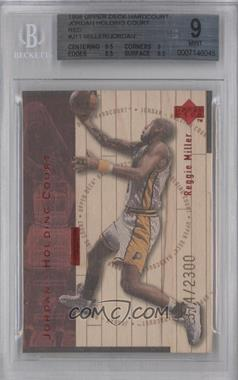 1998-99 Upper Deck Hardcourt Jordan - Holding Court Red #J11 - Reggie Miller, Michael Jordan /2300 [BGS 9]