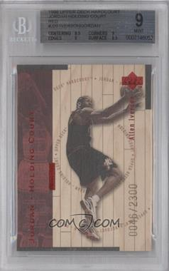 1998-99 Upper Deck Hardcourt Jordan - Holding Court Red #J20 - Allen Iverson, Michael Jordan /2300 [BGS 9]