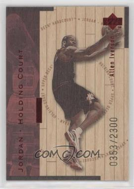 1998-99 Upper Deck Hardcourt Jordan - Holding Court Red #J20 - Allen Iverson, Michael Jordan /2300
